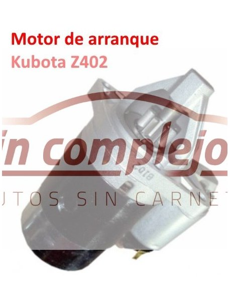 MOTOR DE ARRANQUE KUBOTA Z402
